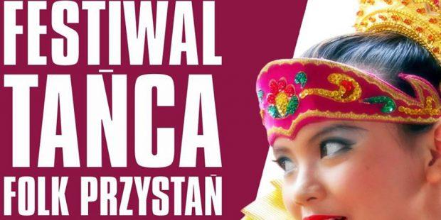 """Jubileuszowy XXV Międzynarodowy Festiwal Tańca """"Folk Przystań""""."""