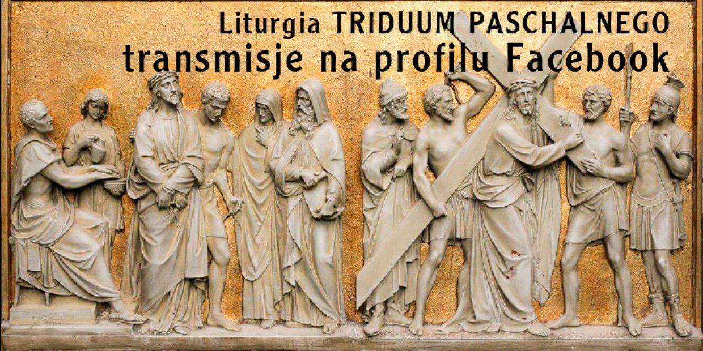 Uczestnictwo w liturgii Triduum Paschalnego
