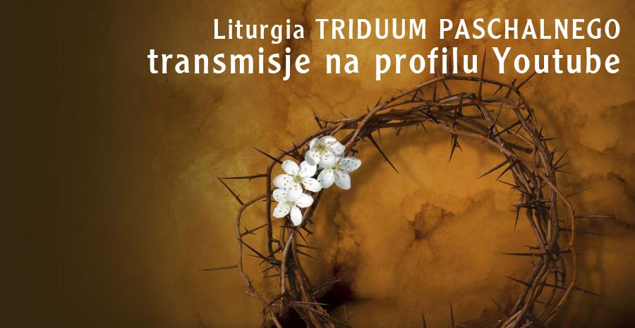 Transmisja Triduum Paschalnego