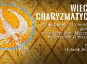 Wieczór charyzmatyczny w kościele Braci Męczenników – 22 czerwca 2020r.
